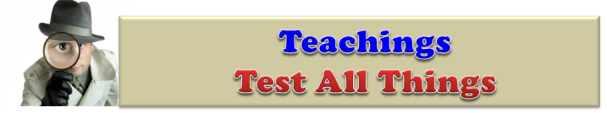 Teachings -- Test All Things Banner
