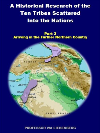 a-historical-research-of-the-ten-tribes-scattered-into-the-nations-part-3