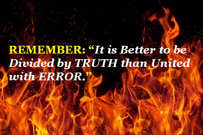 It is Better to be Divided by TRUTH