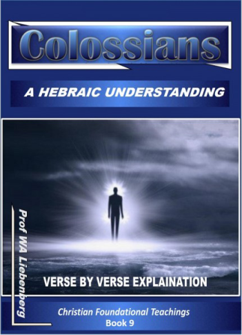 Colossians--Verse by Verse Explination