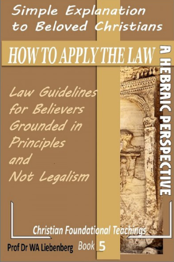 Simple Explination to Beloved Christians - How To Apply The Law