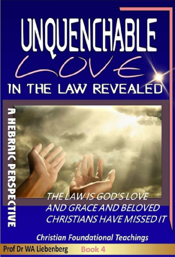 Unquenchable Love - In The Law Revealed