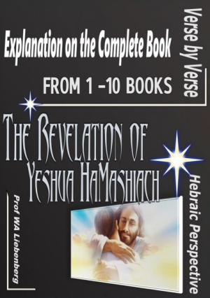 The Revelation of Yeshua HaMashiach From 1-10 Books