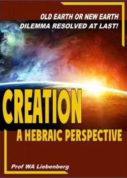 Creation-A Hebraic Perspective