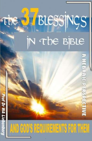 The 37 Blessings in the Bible