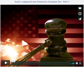 God's Judgment and America's Greatest Sin - Part 1