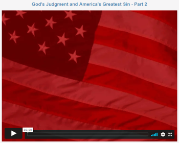 God's Judgment and America's Greatest Sin - Part 2