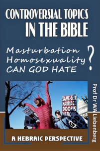 Controversial Topics in the Bible