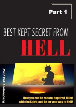 Best Kept Secret From Hell-Part 1 of 2